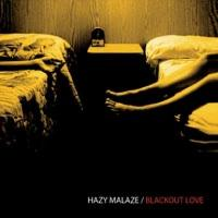 Hazy Malaze - Blackout Love (2005)